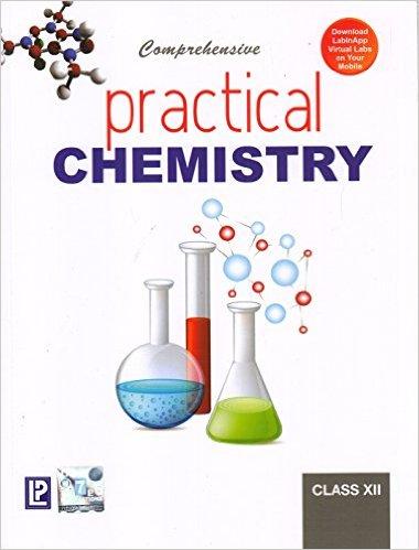 Comprehensive Practical Chemistry Class 12 - Buy Online