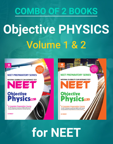 Buy Objective Physics Combo (Vol-1 and Vol-2) For NEET By Arihant