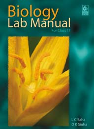Buy Online - Biology Lab Manual for Class 11th By L C Saha and D K