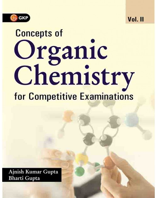 Buy Online GKP - Concepts of Organic Chemistry For