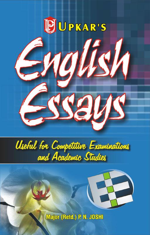 English Model Essays Upkar  English Essays For Al Argumentative Essay High School also Topics For Essays In English General English For Competition Thesis Statement For Definition Essay