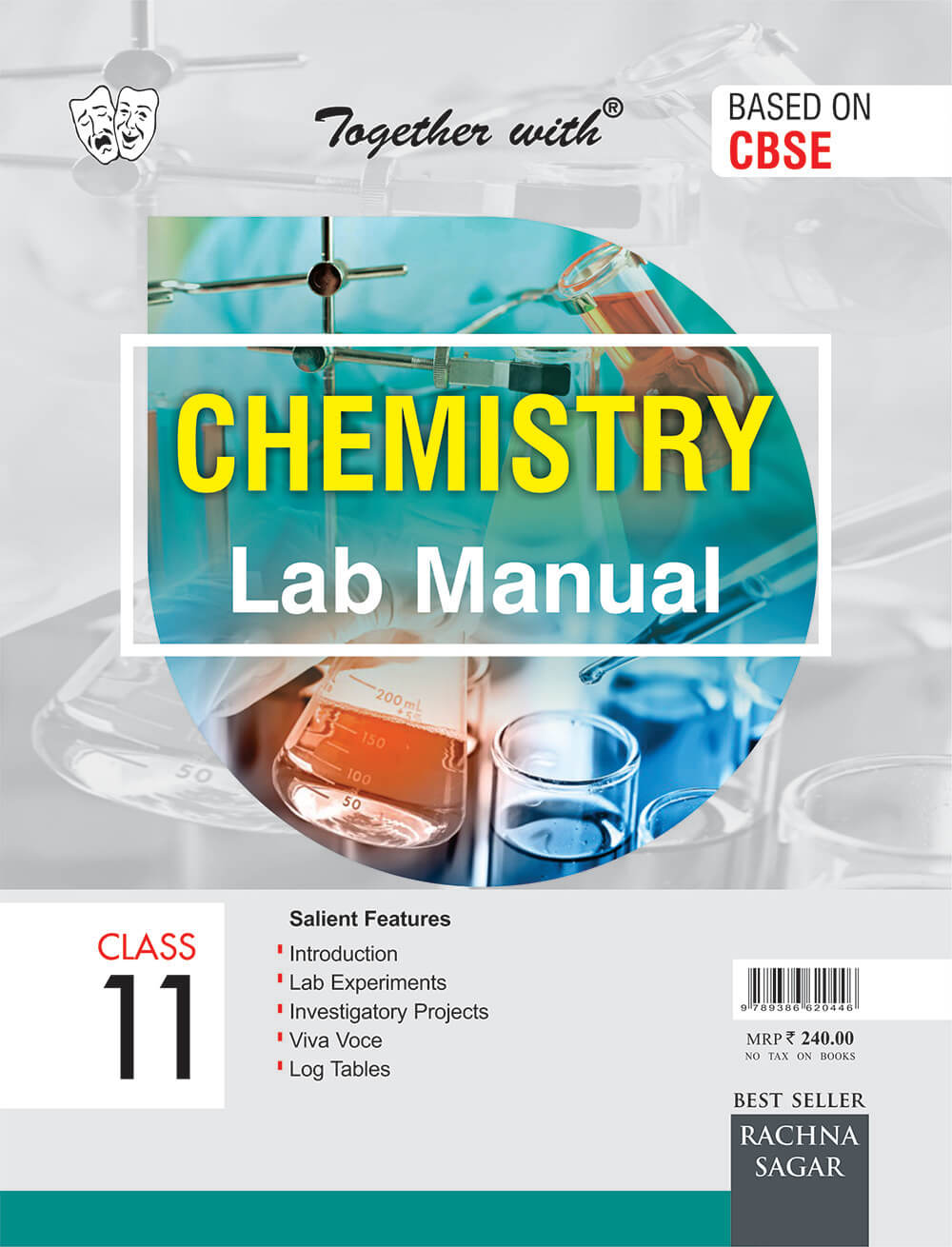 Together With Lab Manual Chemistry for Class 11 with Practical Manual by  Veena Suri